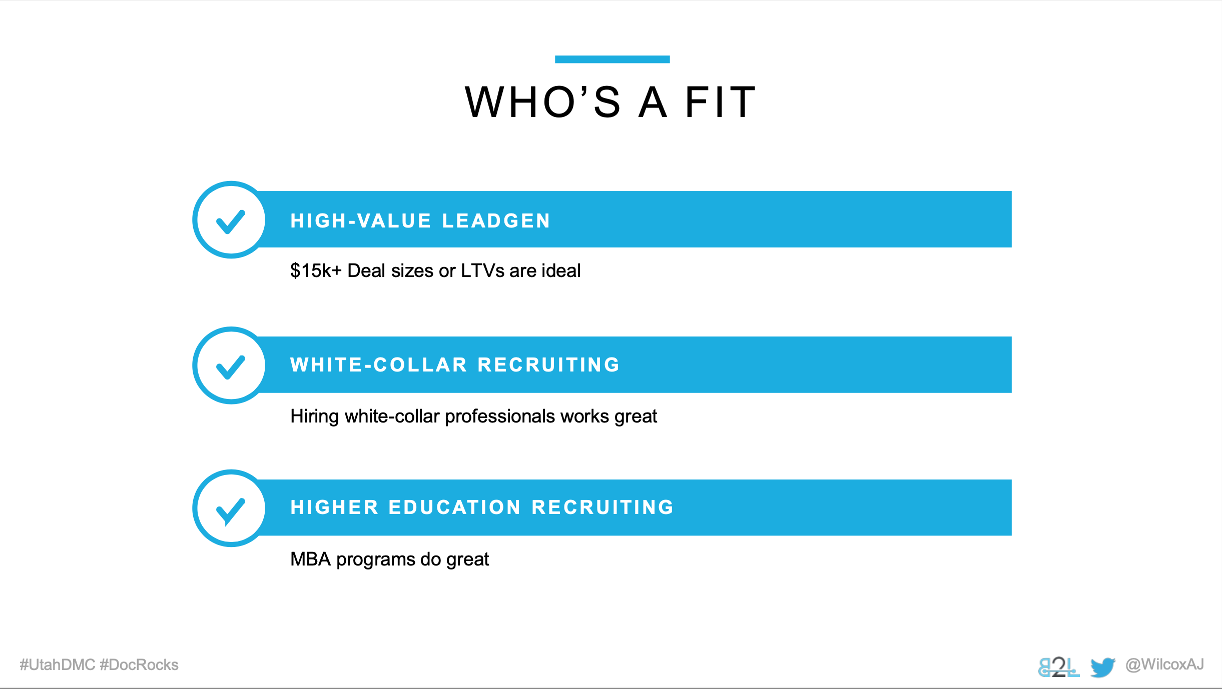 Utah DMC LinkedIn Ads - AJ \Wilcox - Whos a fit