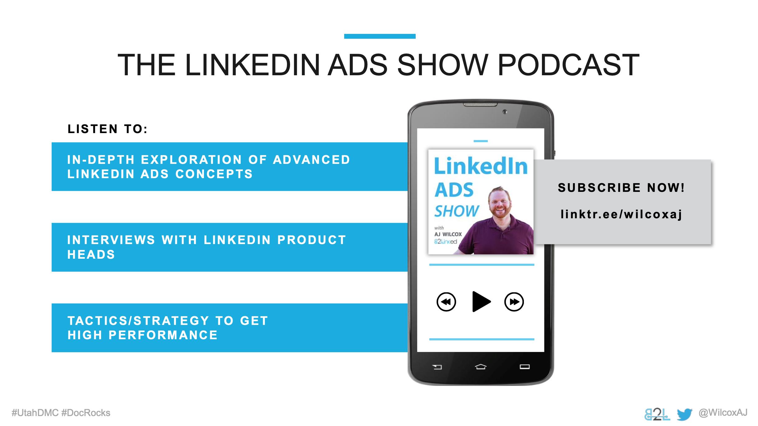 Utah DMC LinkedIn Ads - Aj Wilcox - Ad Units - LinkedIn Ads Show Podcast