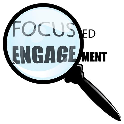 Focused Engagement
