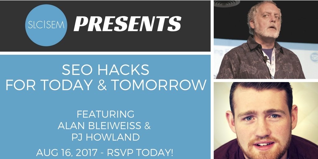 [Recap] SEO Hacks for Today & Tomorrow - August 2017
