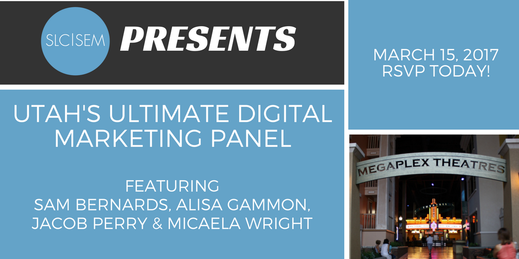 [Recap]: Utah's Ultimate Digital Marketing Panel - March 2017