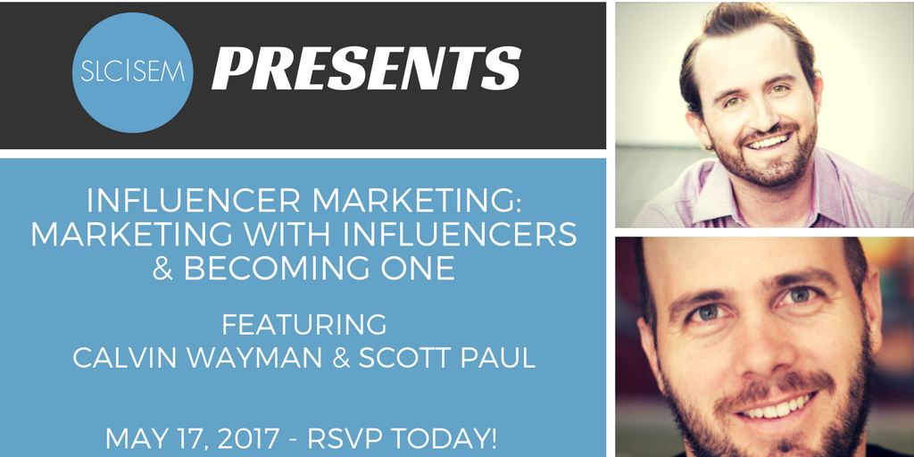 [Recap] Influencer Marketing: Marketing with Influencers and Becoming One - May 2017