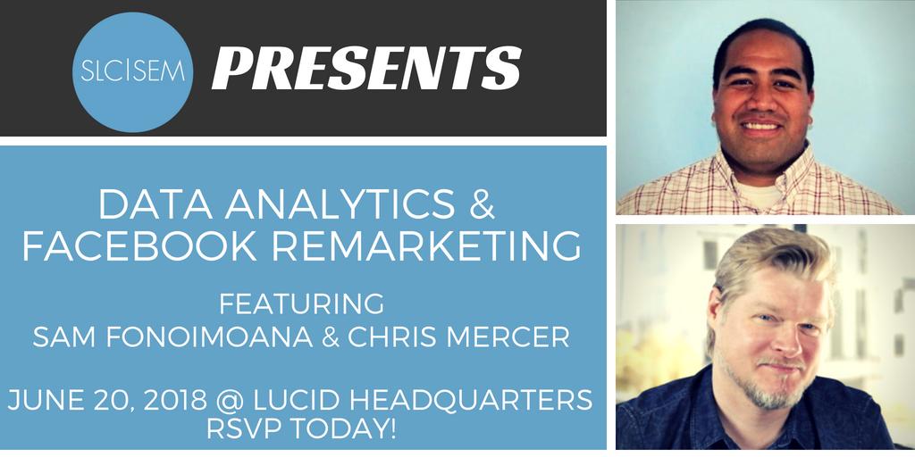 Recap: Data Analytics & Facebook Remarketing - June 2018