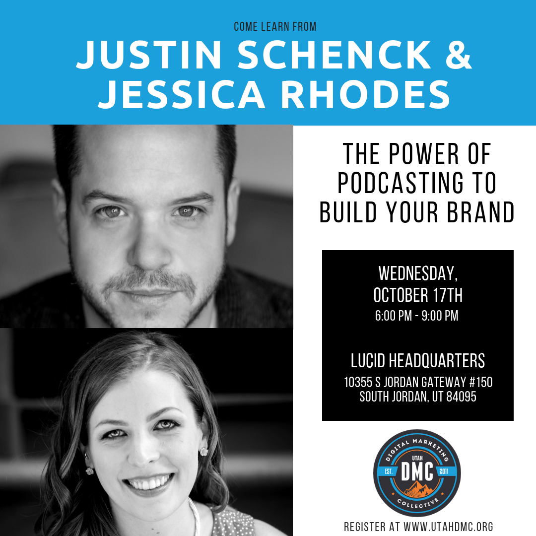 The Power of Podcasting to Build Your Brand - October 2018 Recap