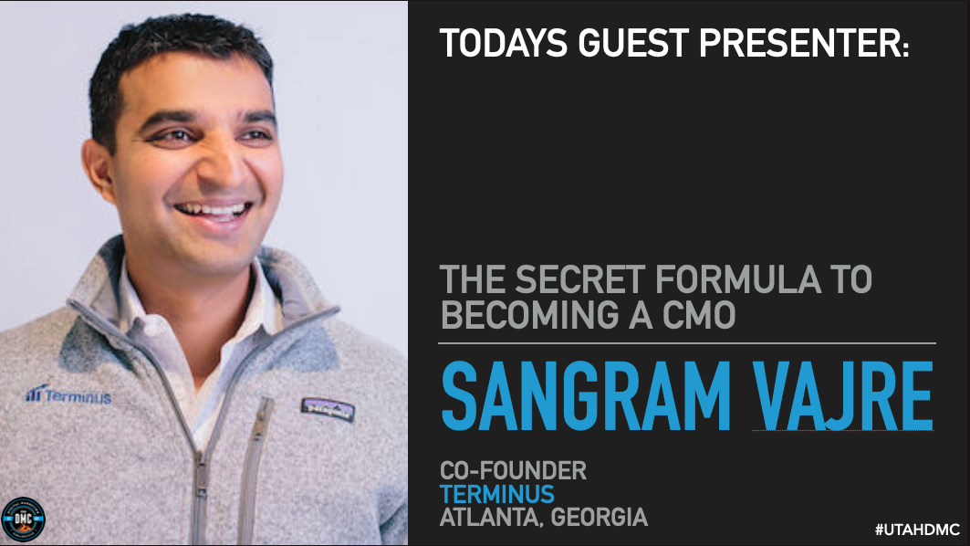 The Secret Formula To Becoming A CMO - Sangram Vajre - Utah DMC