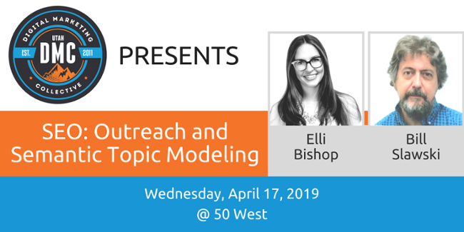 SEO: Outreach & Semantic Topic Modeling with Elli Bishop and Stawsky [DMC Recap]