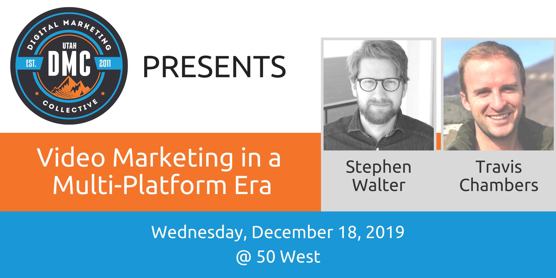 Video Marketing in a Multi-Platform Era | Utah DMC Recap - December 2019