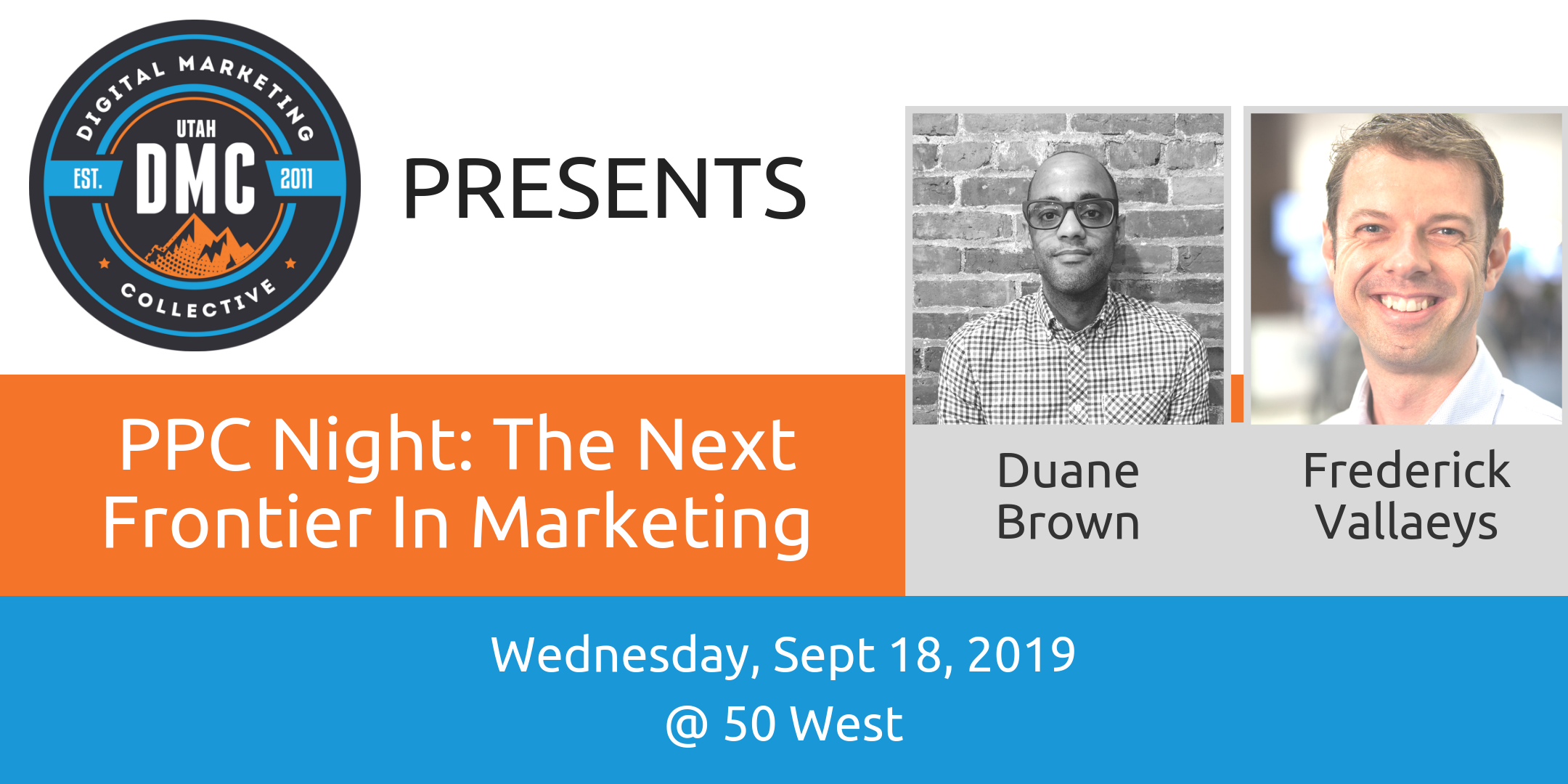 PPC Night: The Next Frontier in Marketing | Utah DMC Recap – September 2019